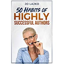 50 Habits of Highly Successful Authors