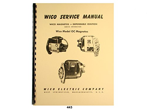 (Wico Service & Parts Manual for Type OC Magneto)