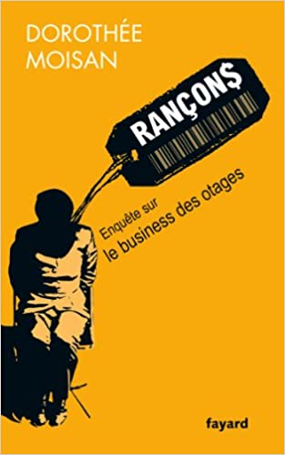 En ligne téléchargement Rançons: Le business des otages epub pdf