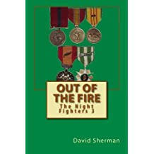 Out of the Fire (The Night Fighters) (Volume 3)