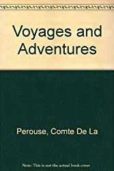 Voyages and Adventures of LA Perouse
