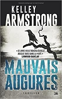 Kelley Armstrong - Mauvais Augures