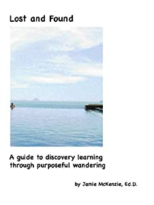 Lost and Found: A guide to discovery learning through purposeful wandering