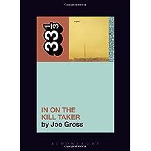 Fugazi's In on the Kill Taker