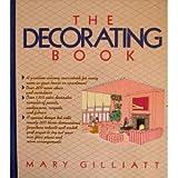 The Decorating Book, Mary Gilliatt, 089577173X