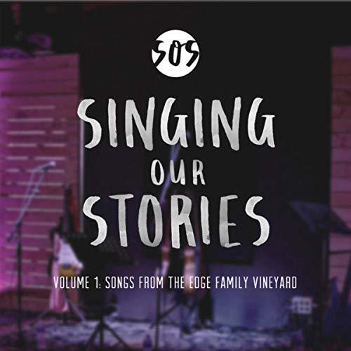Volume I : Songs from The Edge Family Vineyard ()