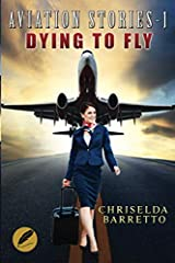 Aviation Stories - 1: Dying To Fly Paperback