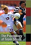 The Psychology of Team Sports (Sport Management Library)