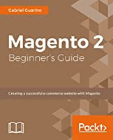 Magento 2 Beginners Guide Front Cover