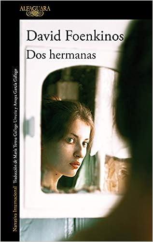 DOS HERMANAS de David Foenkinos