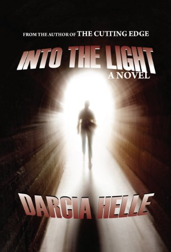 Into The Light: A Supernatural Suspense Novel