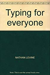 Typing for everyone (Spiral-bound 1974)