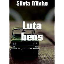 Luta bens (Portuguese Edition)