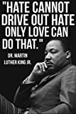 Martin Luther King Jr MLK Love Quote Laminated Dry Erase Sign Poster 12x18