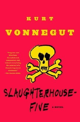Slaughterhouse-Five: A Novel Reissue Edition by Vonnegut, Kurt published by Dial Press Trade Paperback (1999) Paperback