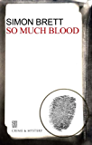 So Much Blood (A Charles Paris Mystery Book 2)