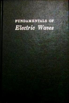 Fundamentals of Electric Waves -