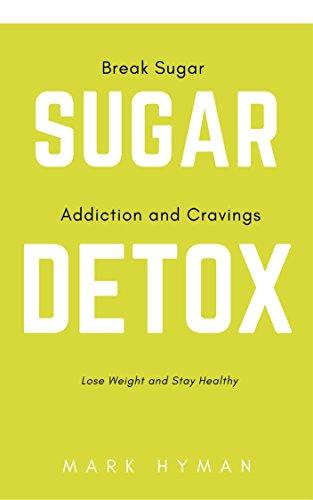 Sugar Detox: Bust Sugar and Carb Cravings Naturally