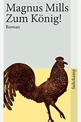 Zum König!: Roman Paperback