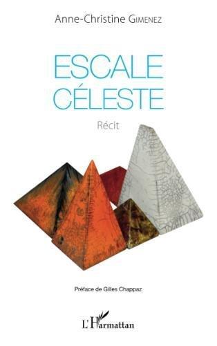 Escale céleste: Récit (French Edition)