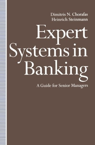 Expert Systems in Banking: A Guide for Senior Managers