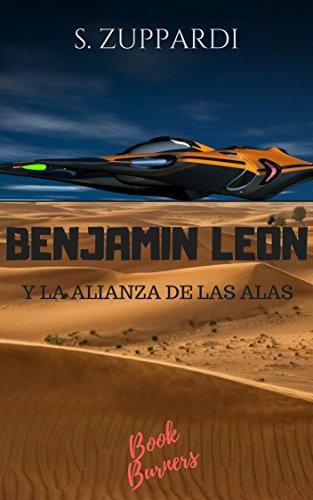 Benjamin León y la Alianza de las Alas (Spanish Edition)