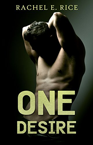 Book: One Desire by Rachel E Rice