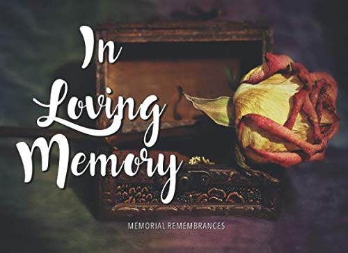 In Loving Memory: Funeral Wake Memorial Guest Book (Ideas For Memorial Benches Plaques)