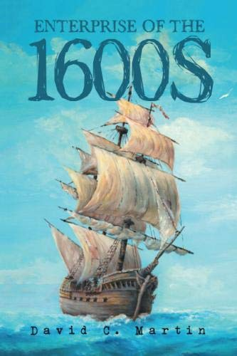 Enterprise of the 1600s