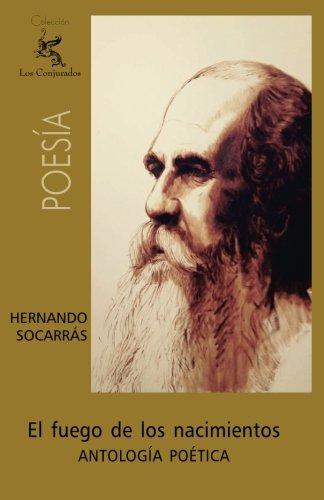 El fuego de los nacimientos (Spanish Edition) [Hernando Socarras] (Tapa Blanda)