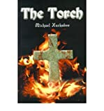 img - for [ [ [ The Torch [ THE TORCH ] By Huckabee, Michael ( Author )Jul-01-2000 Paperback book / textbook / text book
