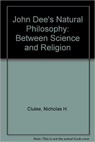 John Dee's Natural Philosophy: Between Science and Religion