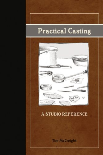 Practical Casting: A Studio Reference, Revised Edition by National Jewelers Supplies