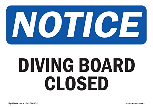 - OSHA Notice Sign - Diving Board Closed | Aluminum Sign | Protect Your Business, Construction Site, Warehouse & Shop Area | Made in The USA