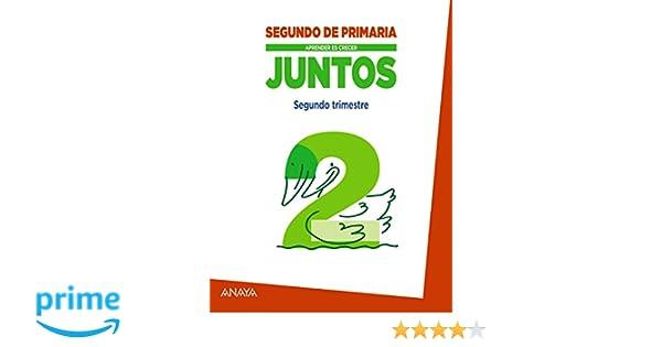 Aprender Es Crecer Juntos 2.º Segundo Trimestre: Amazon.es: María ...