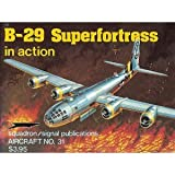 B-29 Superfortress in Action, Steve Birdsall, 0897470303