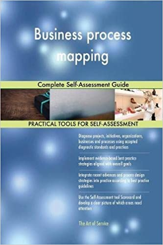 business process mapping complete self assessment guide gerardus