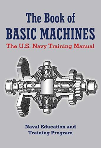 The Book of Basic Machines: The U.S. Navy Training ()