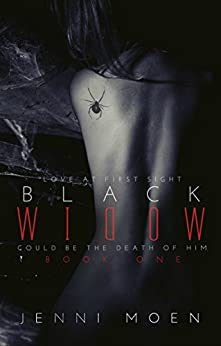 BLACK WIDOW (Book #1 of The Black Widow Series) by [Moen, Jenni]