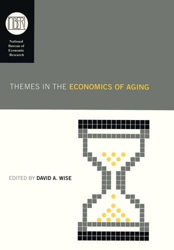 Themes in the Economics of Aging (National Bureau of Economic Research Conference Report)