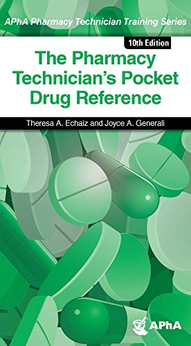 - The Pharmacy Technician's Pocket Drug Reference