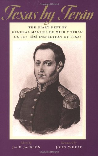 Texas by Terán: The Diary Kept by General Manuel de Mier y Terán on His 1828 Inspection of Texas (The Jack and Doris Smothers Series in Texas History, Life, and - Shop Scooter Jacks