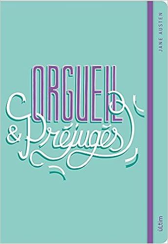 Orgueil et préjugés : Le carnet: Jane Austen: 9782324008979 ...