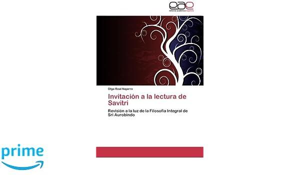 Invitación a la lectura de Savitri: Amazon.es: Real Najarro ...