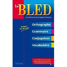 Bled: Le Bled. Orthographe, Grammaire, Conjugaison. Francais
