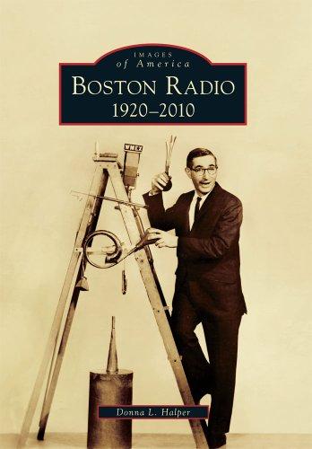 Boston Radio: 1920-2010 (Images of America Series)