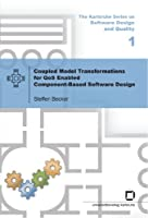 Coupled Model Transformations for QoS Enabled Component-Based Software Design Front Cover