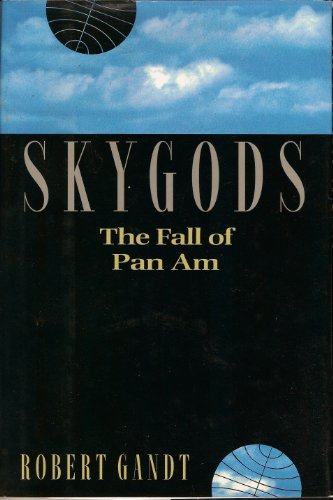 Skygods: The Fall of Pan Am ()