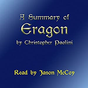 A Summary of Eragon (The Inheritance Cycle) by Christopher Paolini Audiobook