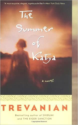 Book The Summer of Katya: A Novel by Trevanian (2005-06-28)